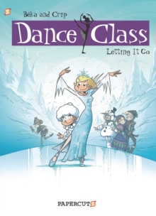 Dance Class #10 : Letting it Go, Hardback Book