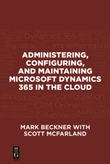 Administering, Configuring, and Maintaining Microsoft Dynamics 365 in the Cloud, PDF eBook