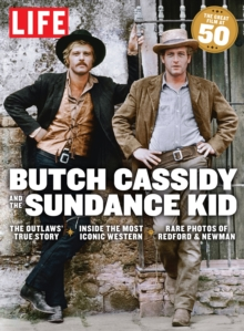 LIFE Butch Cassidy and the Sundance Kid at 50, EPUB eBook