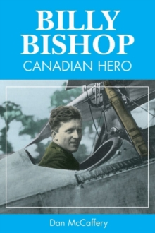 Billy Bishop : Canadian Hero, Paperback Book