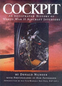 Cockpit : An Illustrated History of World War II Aircraft Interiors, Paperback Book