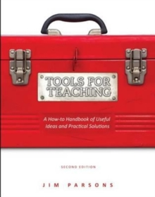 Tools for Teaching Social Studies : A How-To Handbook of Useful Ideas and Practical Solutions, Paperback Book