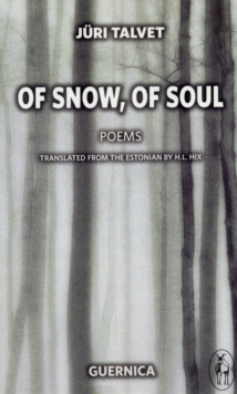 Of Snow, of Soul, Paperback Book