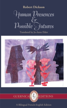 Human Presences & Possible Futures : Selected Poems, Paperback Book