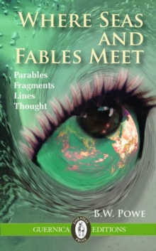 Where Seas & Fables Meet : Parables, Aphorisms, Fragments, Thought, Paperback Book