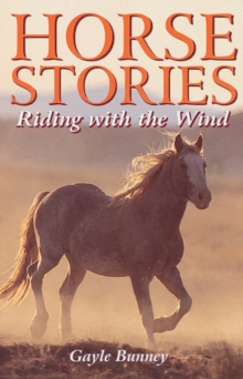 Horse Stories : Riding with the Wind, Paperback Book