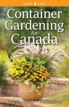 Container Gardening for Canada, Paperback Book