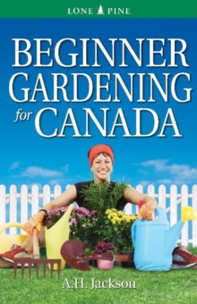Beginner Gardening for Canada, Paperback Book