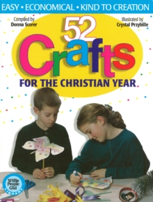 52 Crafts : for the Christian Year, Paperback Book