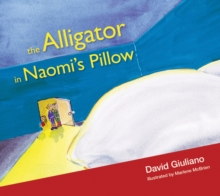 Alligator in Naomi's Pillow, Paperback Book