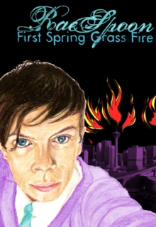 First Spring Grass Fire, Paperback Book