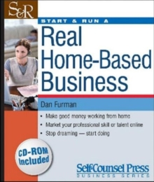 Start and Run a Real-home Based Business, Paperback Book