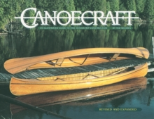 Canoecraft : An Illustrated Guide to Fine Woodstrip Construction, Paperback Book