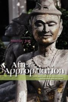 After Appropriation : Explorations in Intercultural Philosophy & Religion, Paperback / softback Book