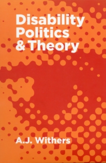 Disability Politics and Theory, Paperback / softback Book