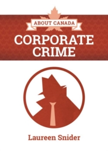 About Canada: Corporate Crime, Paperback Book