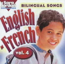Bilingual Songs: English-French : v. 4, CD-Audio Book
