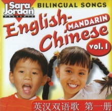 Bilingual Songs : English-Mandarin v. 1, CD-Audio Book