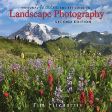 National Audubon Society Guide to Landscape Photography, Paperback / softback Book