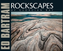 Rockscapes of Georgian Bay, Paperback Book