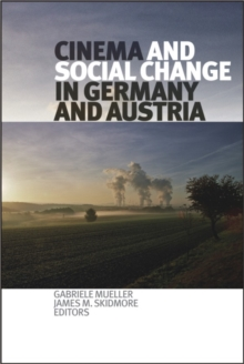 Cinema and Social Change in Germany and Austria, EPUB eBook