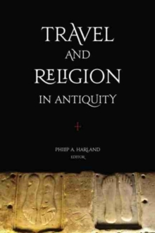 Travel and Religion in Antiquity, Hardback Book