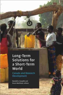 Long-Term Solutions for a Short Term World : Canada and Research Development, Paperback Book