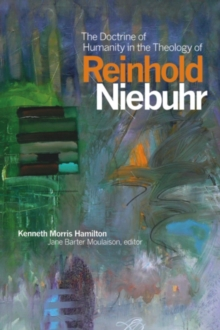 The Doctrine of Humanity in the Theology of Reinhold Niebuhr, EPUB eBook