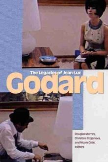 The Legacies of Jean-Luc Godard, Paperback Book