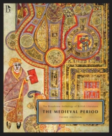 The Broadview anthology of British Literature : Volume 1: The Medieval Period, Paperback Book