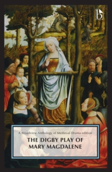 The Digby Play of Mary Magdalene, Paperback Book
