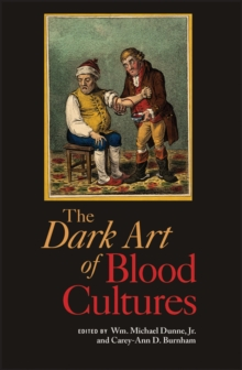 The Dark Art of Blood Cultures, Paperback Book