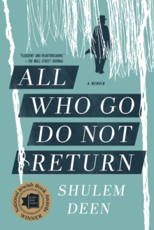 All Who Go Do Not Return : A Memoir, Paperback Book