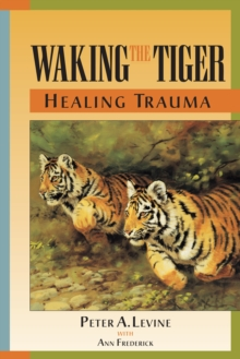 Waking The Tiger, Paperback Book