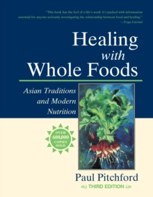 Healing With Whole Foods, Paperback / softback Book