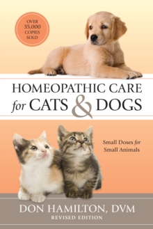 Homeopathic Care For Cats And Dogs, Paperback / softback Book