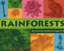 Rainforests : An Activity Guide for Ages 6-9, Paperback / softback Book