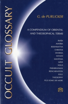 Occult Glossary : A Compendium of Oriental & Theosophical Terms, Paperback Book