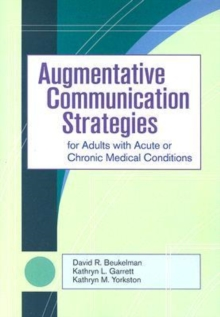 Augmentative Communication Strategies for Adults with Acute or Chronic Medical Conditions, Mixed media product Book