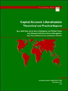 Capital Account Liberalization : Theoretical and Practical Aspects, Paperback / softback Book