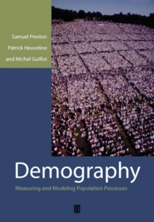 Demography : Measuring and Modeling Population Processes, Paperback / softback Book