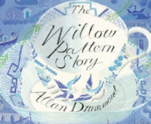 The Willow Pattern Story, Paperback / softback Book