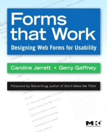Forms that Work : Designing Web Forms for Usability, Paperback Book