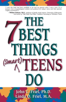 The 7 Best Things (Smart) Teens Do, Paperback Book