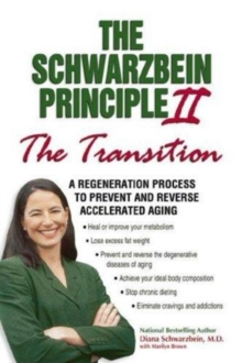 Schwarzbein Principle II the Transition, Hardback Book