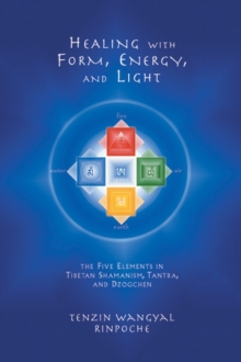 Healing With Form, Energy, And Light, Paperback Book