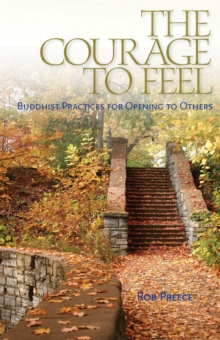 The Courage To Feel, Paperback / softback Book