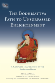 The Bodhisattva Path To Unsurpassed Enlightenment, Hardback Book