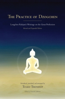 The Practice Of Dzogchen, Hardback Book