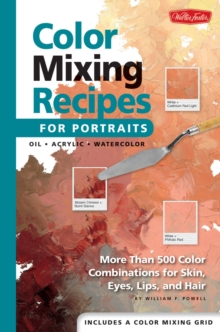 Color Mixing Recipes for Portraits, Spiral bound Book
